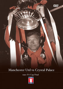Manchester Utd v Crystal Palace 1990 FA Cup Final DVD
