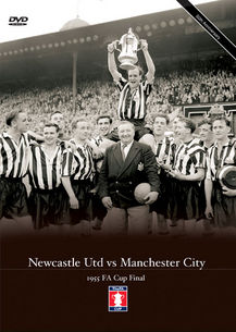 Newcastle v Man City 1955 FA Cup Final DVD