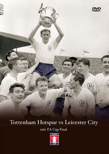 Spurs v Leicester City 1961 FA CUP FINAL DVD